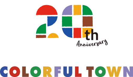 20th anniversary COLORFUL TOWN